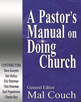 Pastor's Manual for Doing Church: Issues, Topics and Concerns
