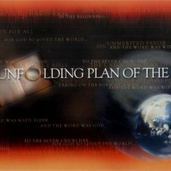 THE UNFOLDING PLAN OF THE BIBLE