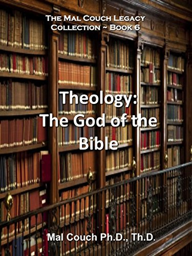 Theology: The God Of The Bible